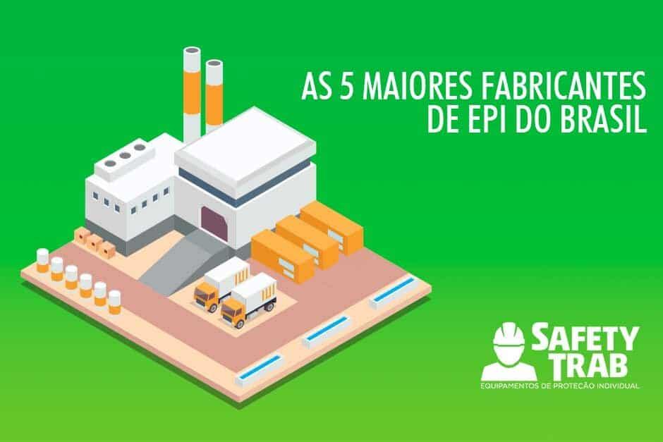 As 5 maiores fabricantes de EPI do Brasil - SafetyTrab 3db35da114