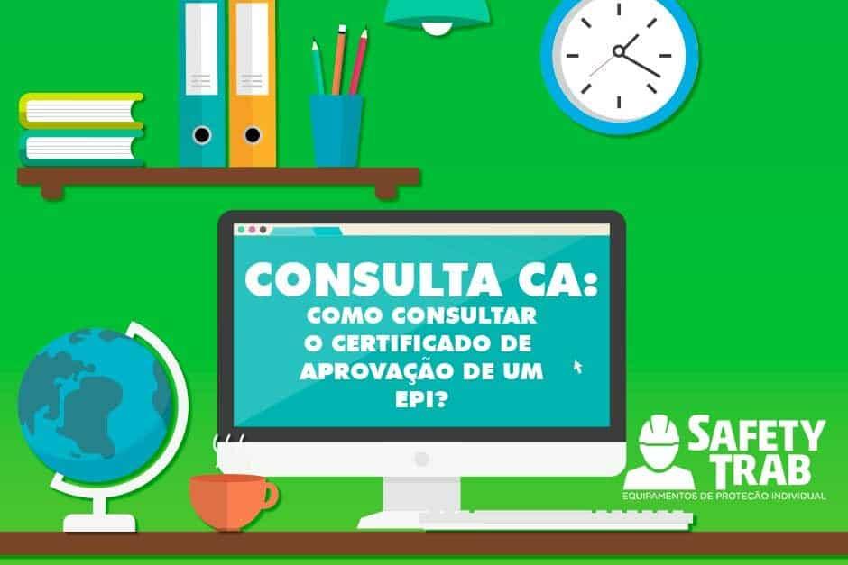 Consulta CA  Como consultar o Certificado de Aprovação de um EPI 3f2cfff462