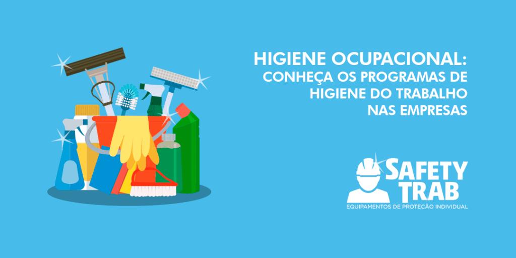 9d62e39e79c Higiene Ocupacional: Conheça os programas para empresas - SafetyTrab