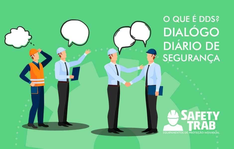 62f3881e62f91 O que é DDS - Diálogo Diário de Segurança  - SafetyTrab